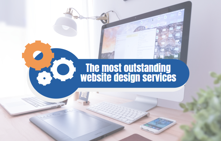 The most outstanding website design services