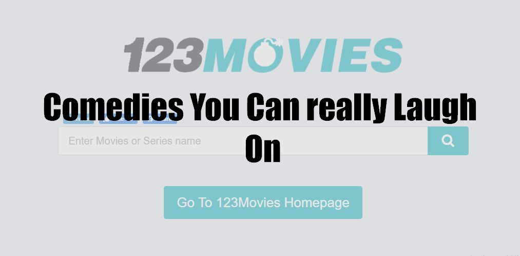 Comedies You Can really Laugh On